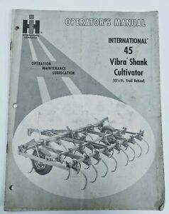 b International Harvester 45 Vibra Shank Cultivator Operator s Manual