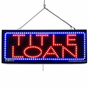 Large Led Window Open Sign Title Loan Extra Bright Can Be Seen Through Ti