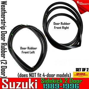 For Suzuki Sidekick 1989 1996 Weatherstrip Door Rubber Complete Set Front Fl Fr