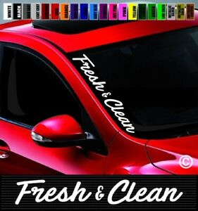 20 Fresh Amp Clean Side Windshield Car Decal Sticker Jdm Simply Illest Import