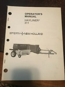 New Holland 311 Baler Hayliner Operator s Owners Book Guide Manual Nh
