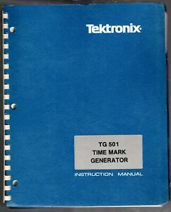 Original Tektronix Instruction Manual For The Tg501 Time Mark Generator