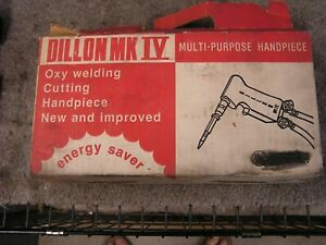 Dillon Mk Iv Oxygen Acetylene Welding Cutting Brazing Torch W orig Box Papers