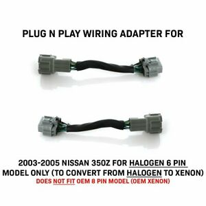 Plug And Play Adapters For 03 05 350z Halogen 6 To 8 Pin Xenon Hid Headlight Z33