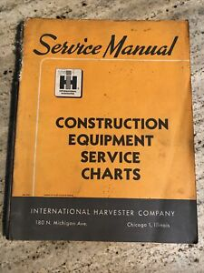 International Harvester Construction Equipment Service Charts Manual 1965 Illus