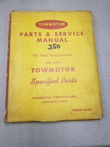 Towmotor 350 Forklift Parts And Service Manual