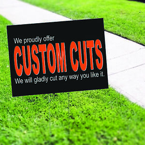 We Proudly Offer Custom Cuts We Will Novelty Indoor Outdoor Coroplast Yard Sign