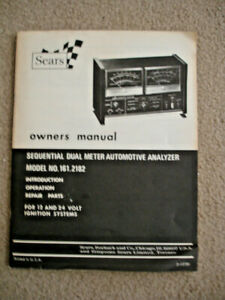 Sears Sequential Dual Meter Automotive Analyzer 161 2182 Owners Manual