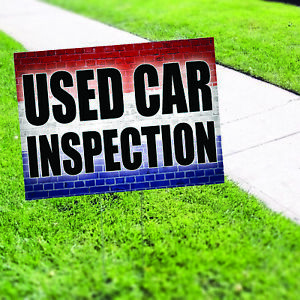 Used Car Inspection Mechanic Indoor Outdoor Coroplast Yard Sign With H Stake