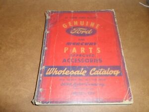 Ford Parts And Accessories Catalog 1938 1946 January 1946 Printing