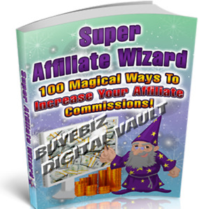 Super Affiliate Wizard Resell Rights ebooks Save 97 off Get 5 For 1 99 Save Now