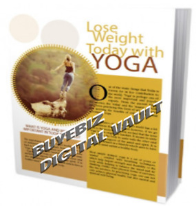 New Lose Weight Today With Yoga Resell Rights ebooks software salelow As 99c Ea