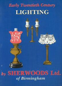 Early 20th Century Lighting By Sherwood Ltd Catalog Reprints Book Values