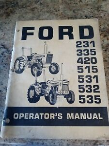 Ford 231 335 420 515 531 532 535 Tractor Operator s Manual Vintage