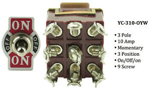 Yc 310 oyw 9 Screw 3 pole Momentary 3 Position on off on 10a Toggle
