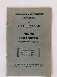 Caterpillar No 4s Bulldozer Installation And Operation Instructions 28 Pages