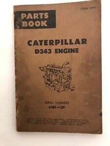 Vintage Caterpillar D343 Engine Parts Book 62b1 up Revision Printed 5 1962