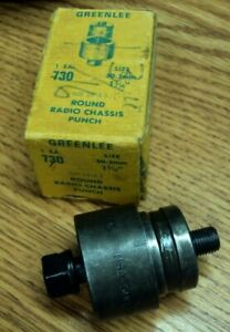 Greenlee Tool Co Usa No 730 Size 1 3 16 Round Radio Chassis Punch Set