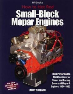 How To Hot Rod Small Block Mopar Engine 273 318 340 360
