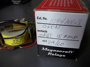 Magnecraft W994ax 3 Relay Open Spdt 15 Amp Coil 24 60 New Old Stock