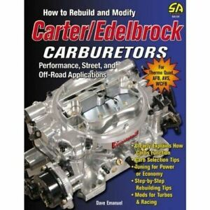 How To Rebuild And Modify Carter Edelbrock Carburetors Thermo Quad Afb Avs Wcfb