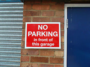 No Parking In Front Of This Garage Gates Anytime Sign 024 10