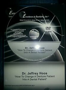 Jeffrey Hoos How To Change A Denture Patient Into A Dental Patient
