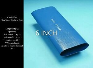 6 Blue Pvc Lay Flat Water Discharge Hose Sf 10 per Foot