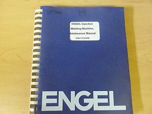 Engel Enjection Molding Machine Es25 4000 Maintenance Manual 11955