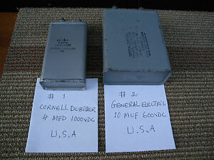 1 Piece Oil Capacitor Ge 10muf 600vdc Or Cornell 4mfd 1000vdc U s a W tested