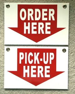 Order Here Pick up Here Plastic Coroplast Signs 8x12 W grommets Restaurant