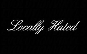 Locally Hated Vinyl Decal Static Low Stance Car Jdm Illest Sticker Car Canibeat