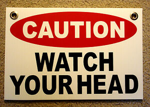 Caution Watch Your Head Coroplast Sign With Grommets 8 x12 White