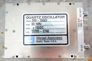 Wenzel Associates Quartz Oscillator Model 500 16620 80 Mhz 15vdc