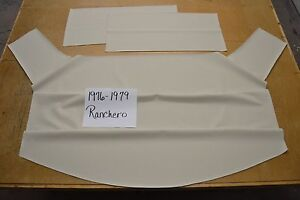 1976 76 1977 77 1978 78 1979 79 Ford Ranchero Off White Headliner Usa Made