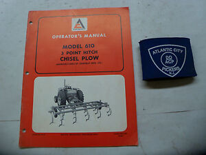 Allis chalmers Model 610 3 Point Hitch Chisel Plow Operators Manual