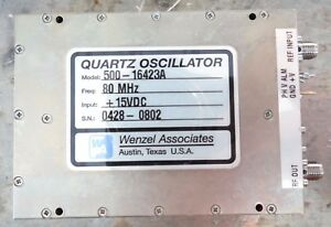 Wenzel Associates Quartz Oscillator Model 500 16423a 80 Mhz 15vdc