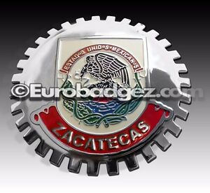 1 New Chrome Front Grill Badge Mexican Flag Spanish Mexico Medallion Zacatecas