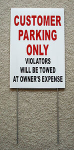 Customer Parking Only 8 x12 Plastic Coroplast Sign W slide in stake