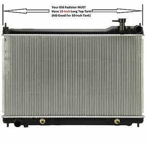 Radiator W 28 inch long top tank only 2455 Fit 03 05 Infiniti G35 4door Only