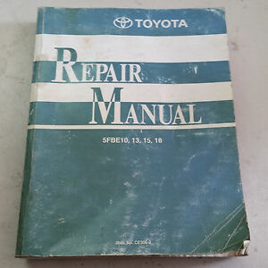Toyota Electric Forklift 1999 Repair Manual W wiring 5fbe10 13 15 18