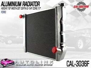 Cal Customs Aluminium Radiator Suit Ford Falcon 302 V8 6cyl 19 High 22 Wide