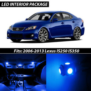 2006 2013 Lexus Is250 Is350 Blue Interior Led Lights Package Kit