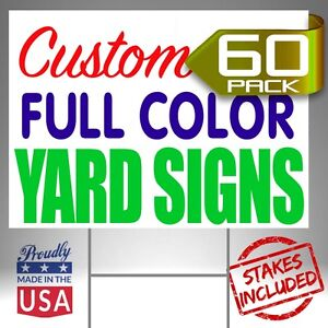 60 Custom Designed Yard Signs Full Color 2 Sides Free Shipping Stakes
