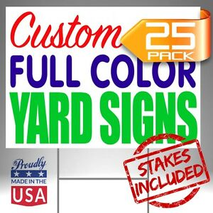 25 18x24 Custom Designed Yard Signs Full Color 2 Sided Free Shipping Stakes