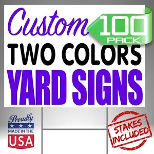 100 18x24 Custom Designed Yard Signs 2 Colors 2 Sided Free Shipping Stakes