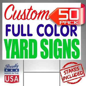 50 18x24 Custom Designed Yard Signs Full Color 2 Sided Free Shipping Stakes