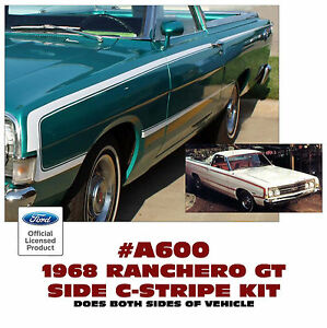 Ge A600 1968 Ford Ranchero Gt Side C Stripe Kit Decal Factory Replacement