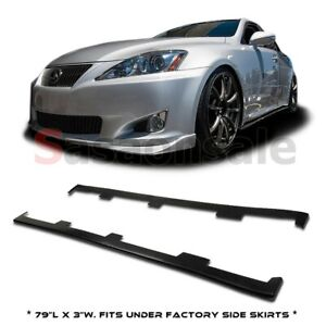 Fit For 2006 2013 Lexus Is250 Is350 Pu Side Skirt Sideskirts Extension Lip