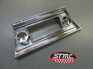 1967 67 Chevelle Ss New Chrome Plastic Radio Dash Bezel Plate